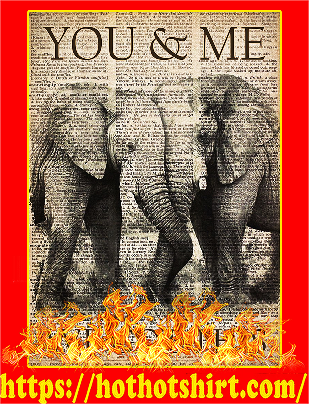 You and me we got this elephant poster - A3