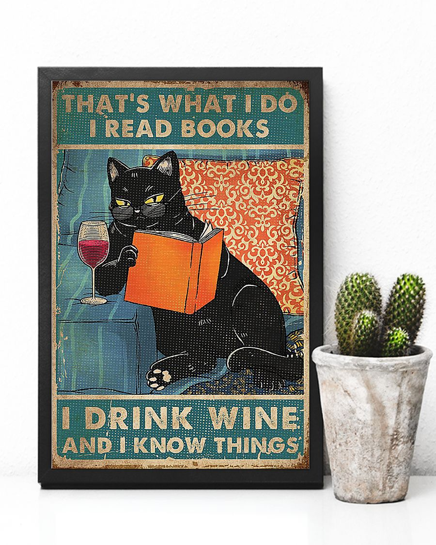 Cat That's what I do i read books i drink wine poster - pic 3