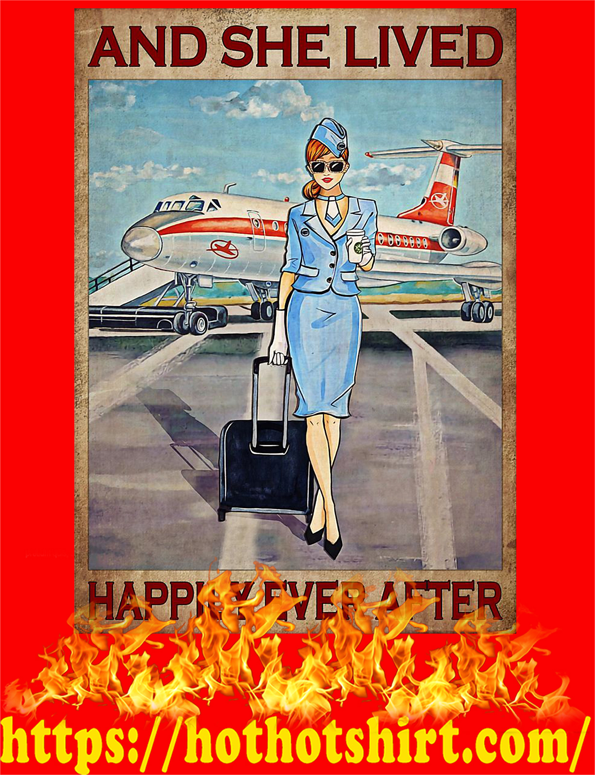 And she lived happily ever after flight attendant poster - style 2