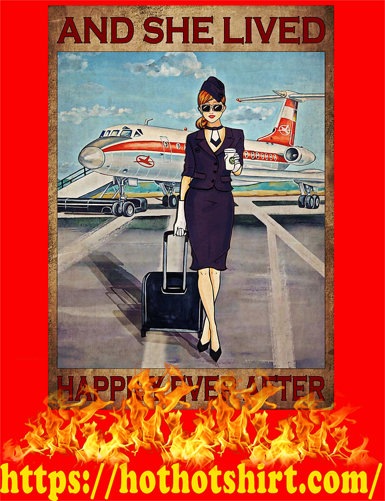 And she lived happily ever after flight attendant poster - style 6