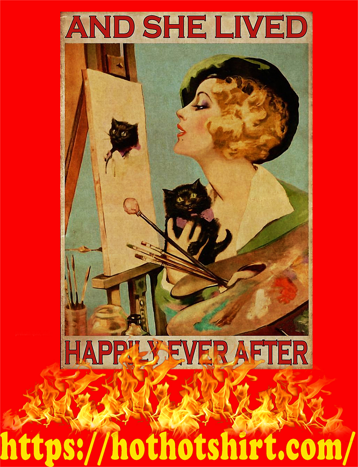 Artist black cat And she lived happily ever after poster - A3
