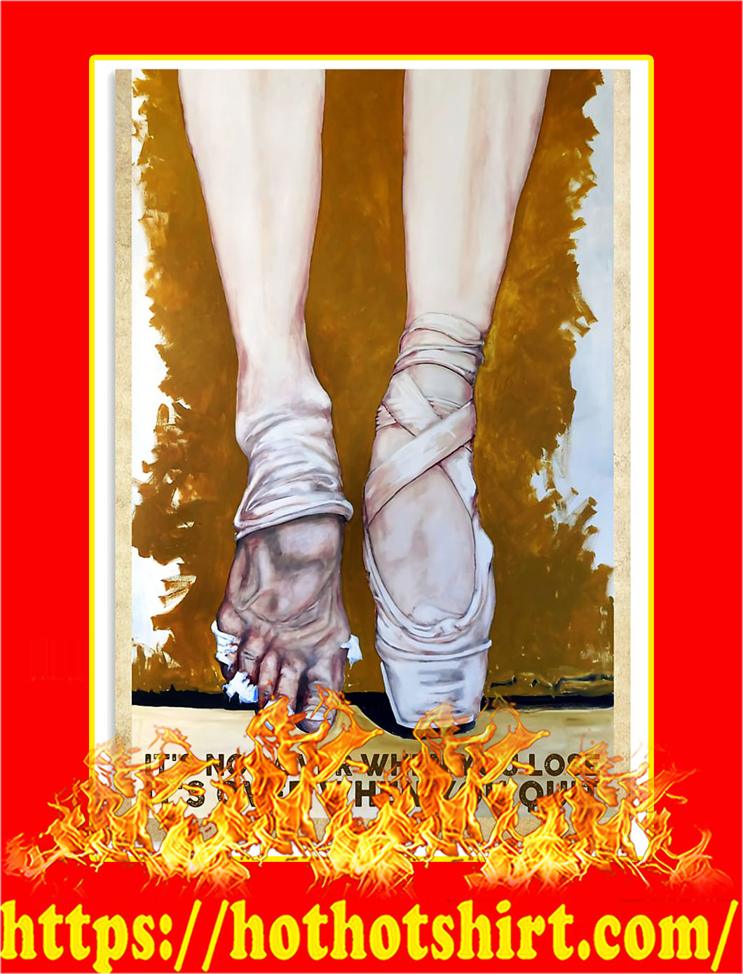 Ballet It's not over when you lose it's over when you quit poster - A4