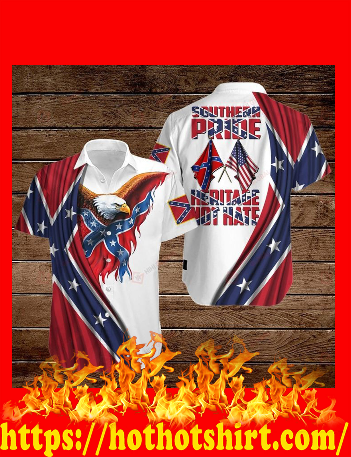 Confederate flag southern pride heritage not hate hawaiian shirt