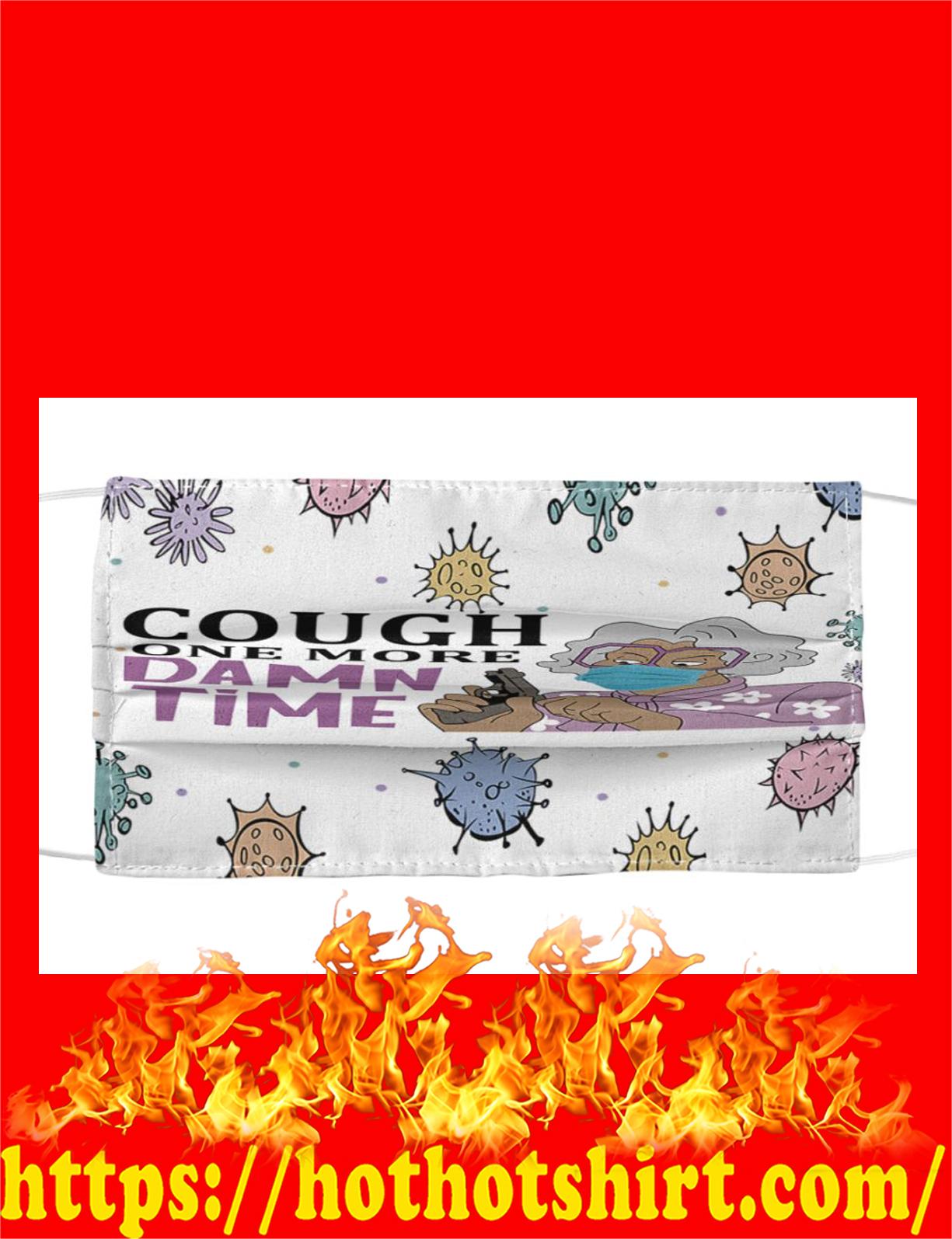 Coronavirus Grandma Cough one more damn time cloth mask - detail