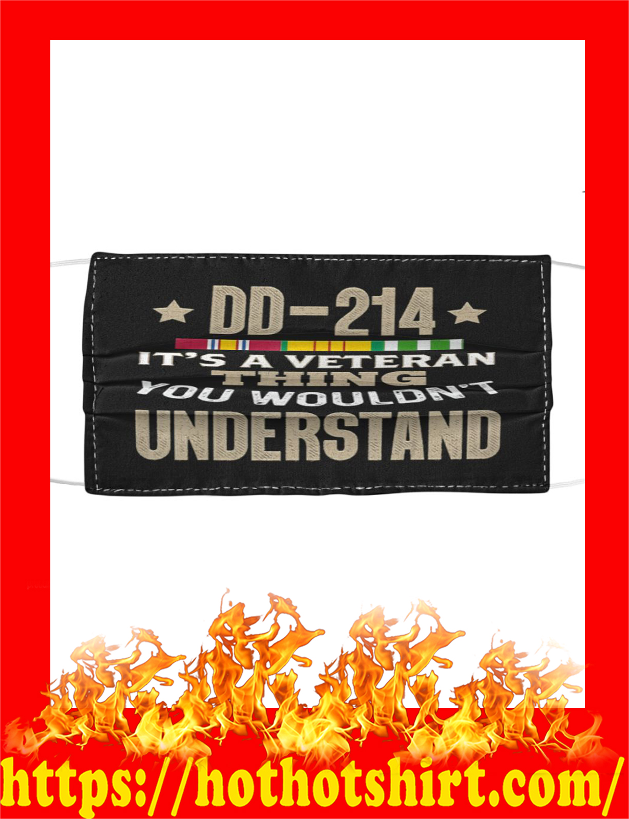 DD 214 it's a veteran thing you wouldn't understand face mask - detail