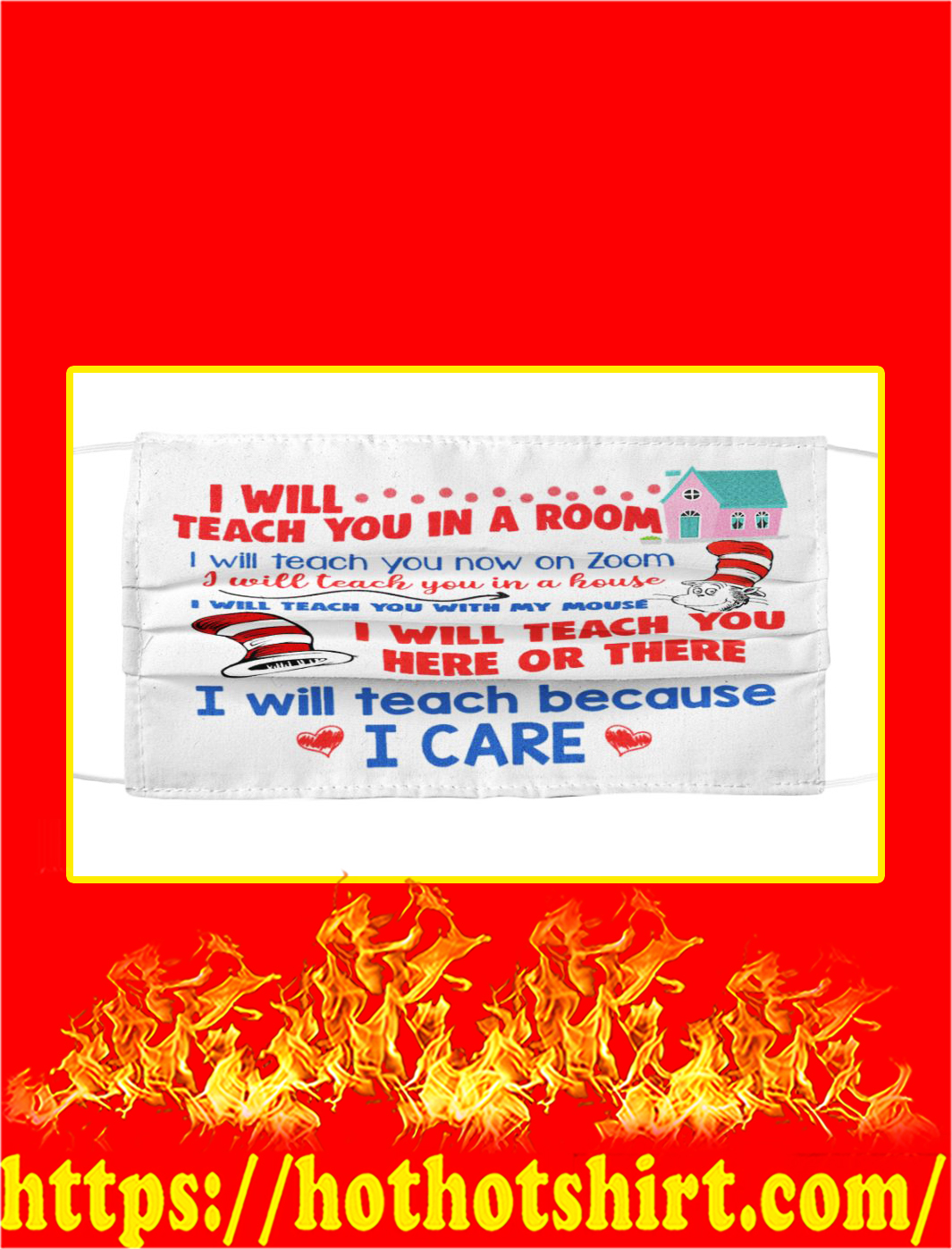 Dr seuss i will teach you in a room i will teach you now on zoom face mask