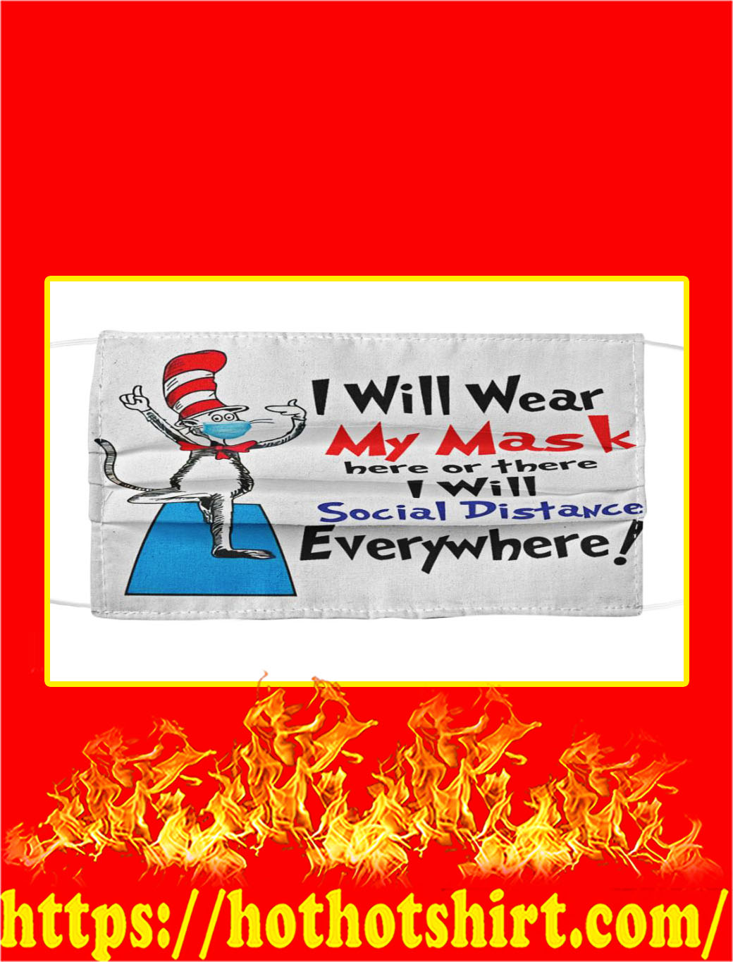 Dr seuss i will wear my mask social distance face mask