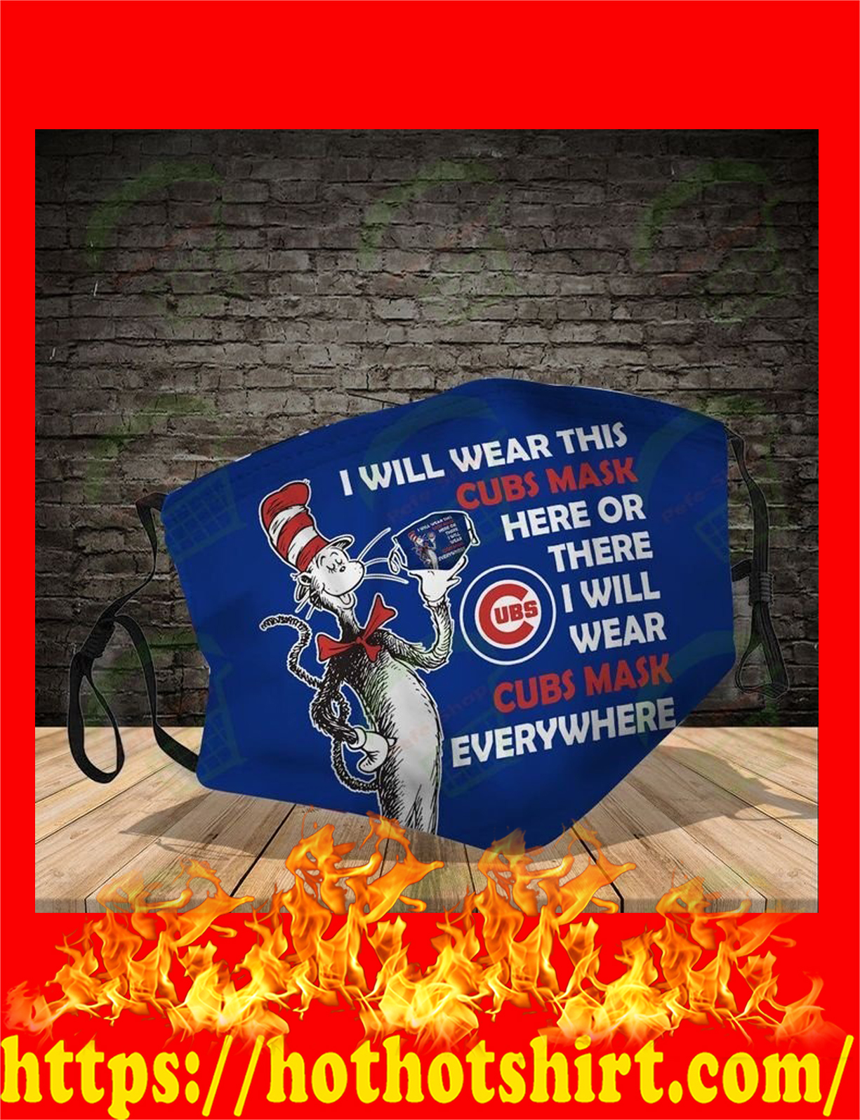 Dr seuss i will wear this cubs mask here or there face mask