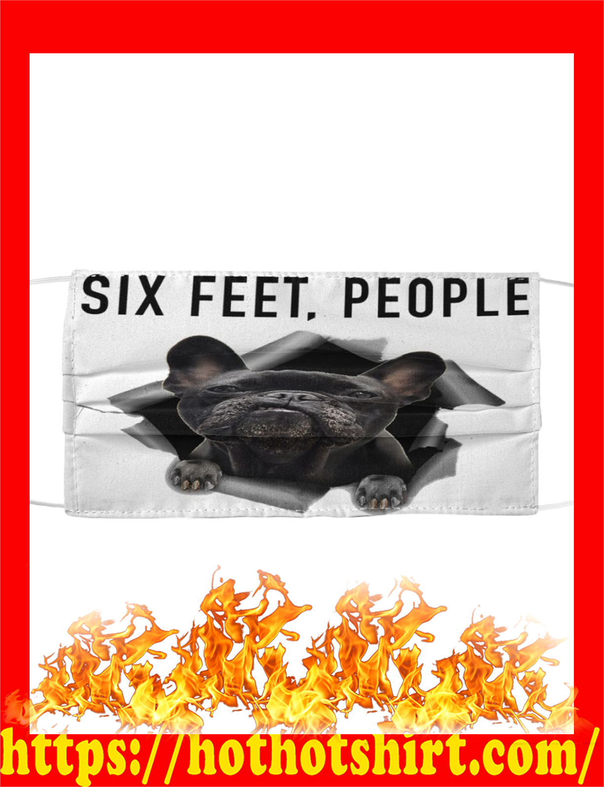 Frenchie six feet people cloth face mask - detail
