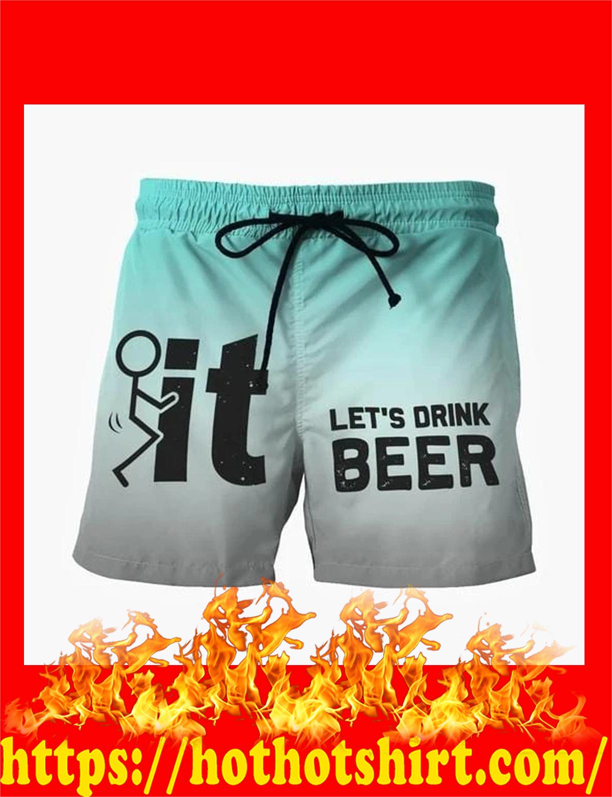 Fuck it let's frink beer shorts - detail