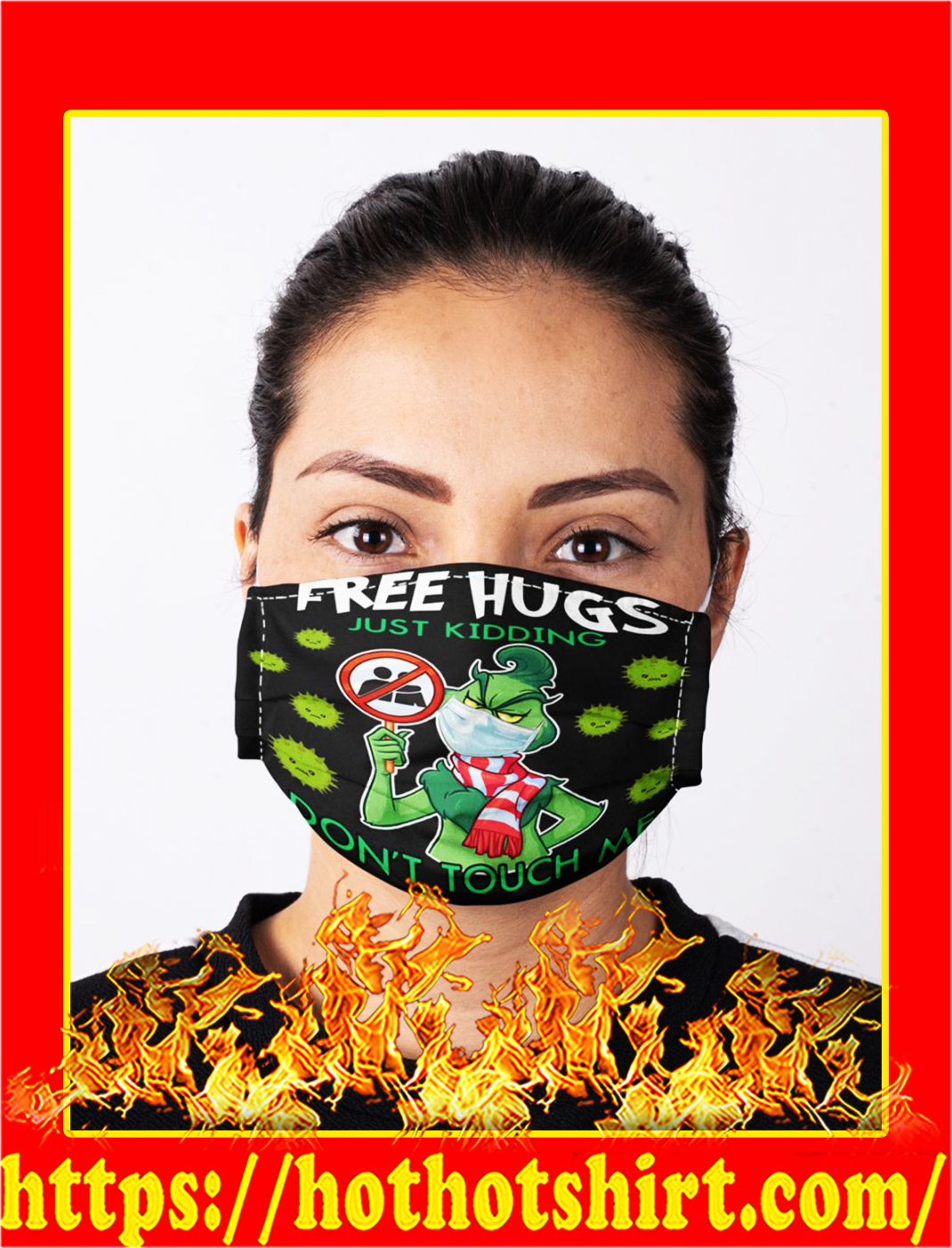 Grinch coronavirus Free hugs just kidding don't touch me face mask- pic 1