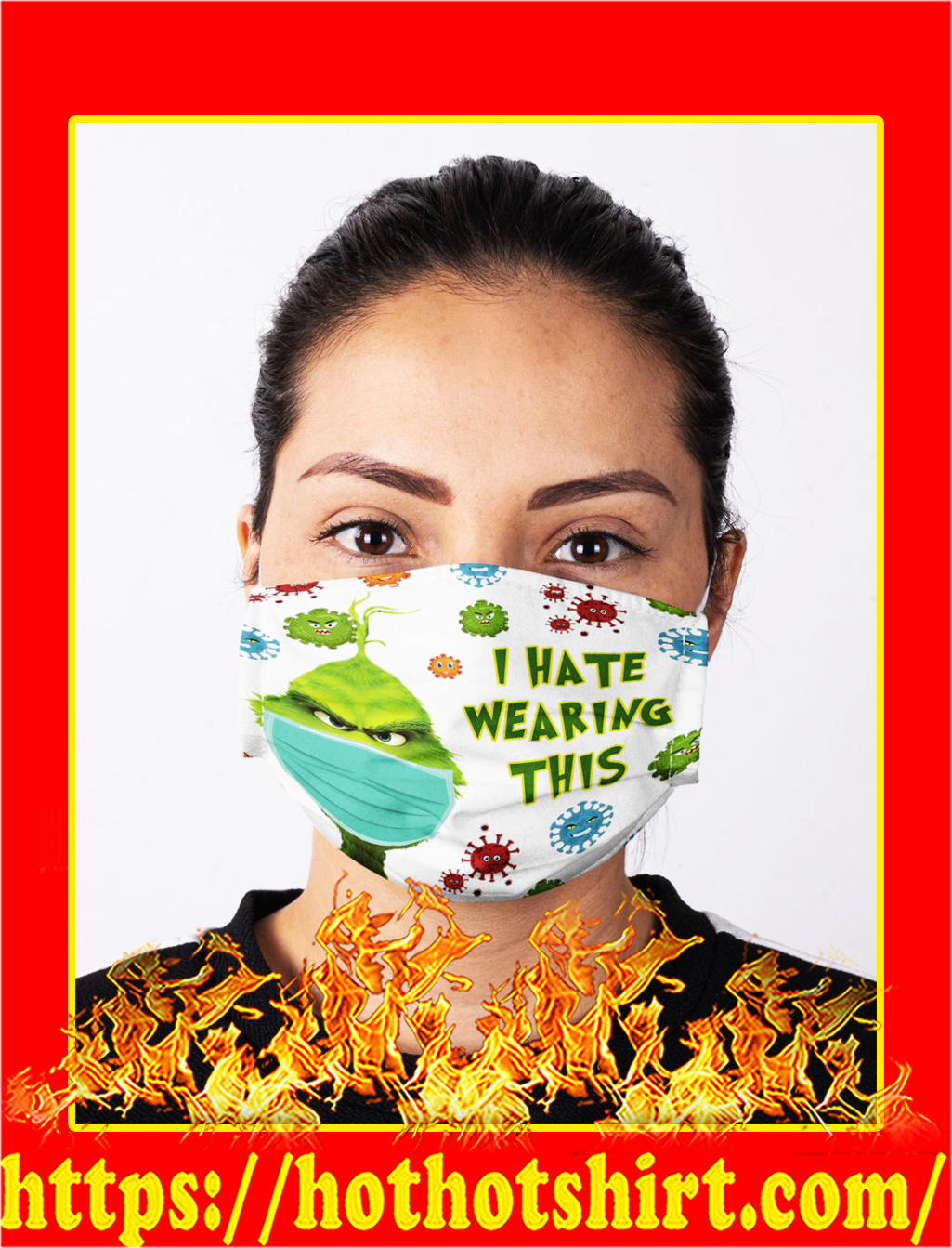 Grinch i hate wearing this coronavirus face mask- pic 1