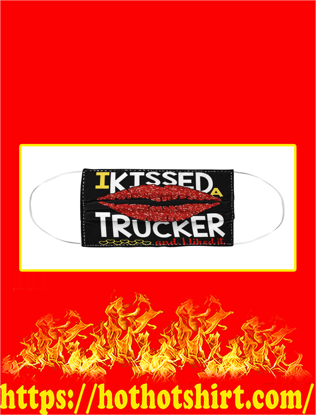 I kissed trucker and i liked it face mask- pic 1