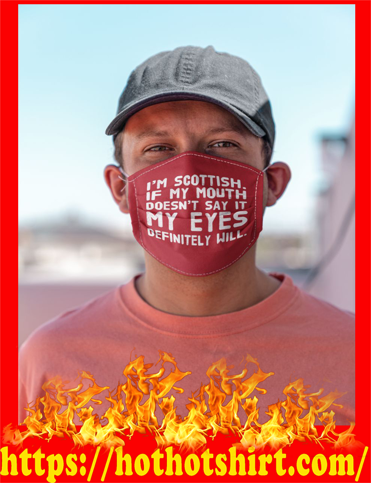 I'm scottish if my mouth doesn't say it my eyes definitely will face mask - detail
