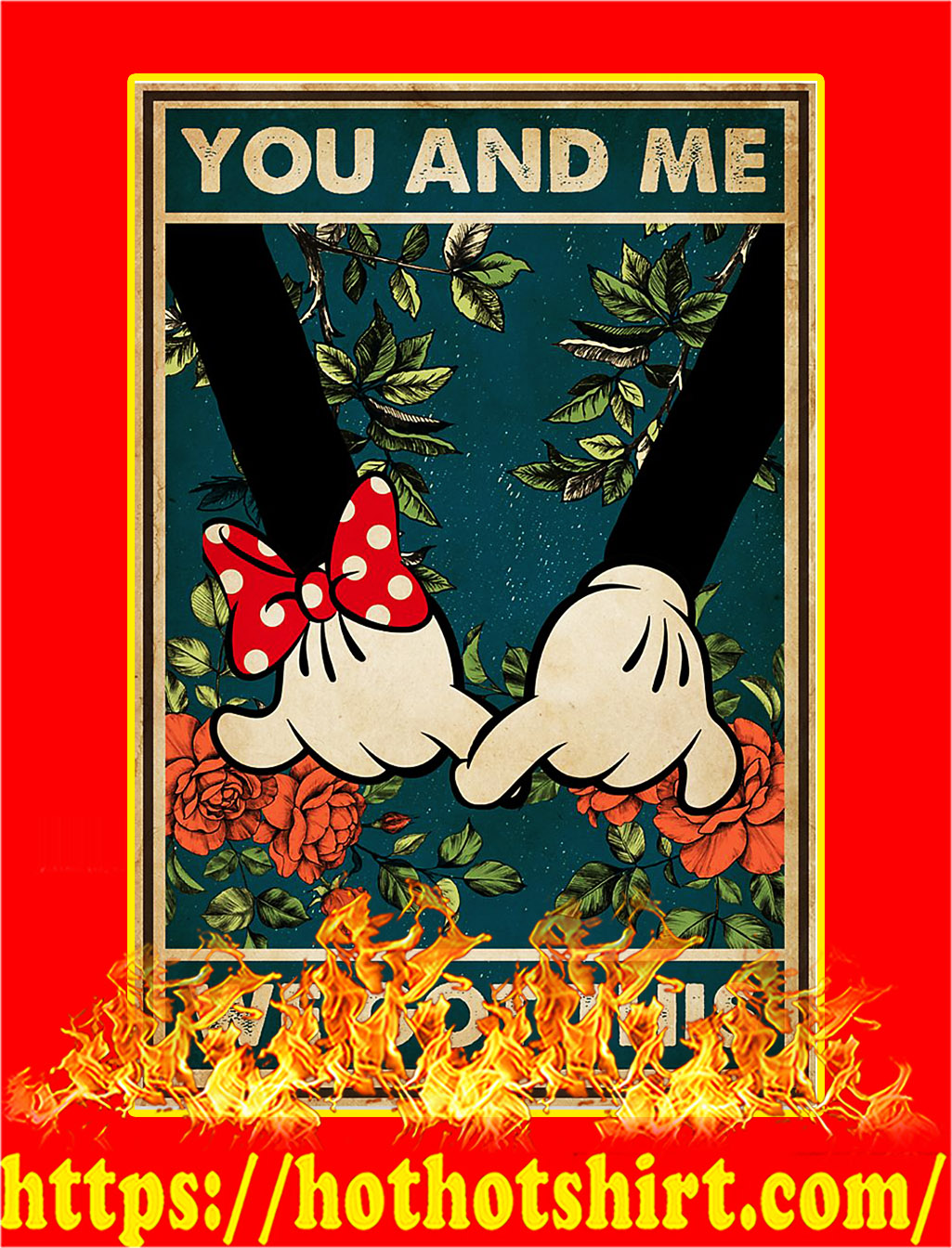 Mickey family you and me we got this poster - A3