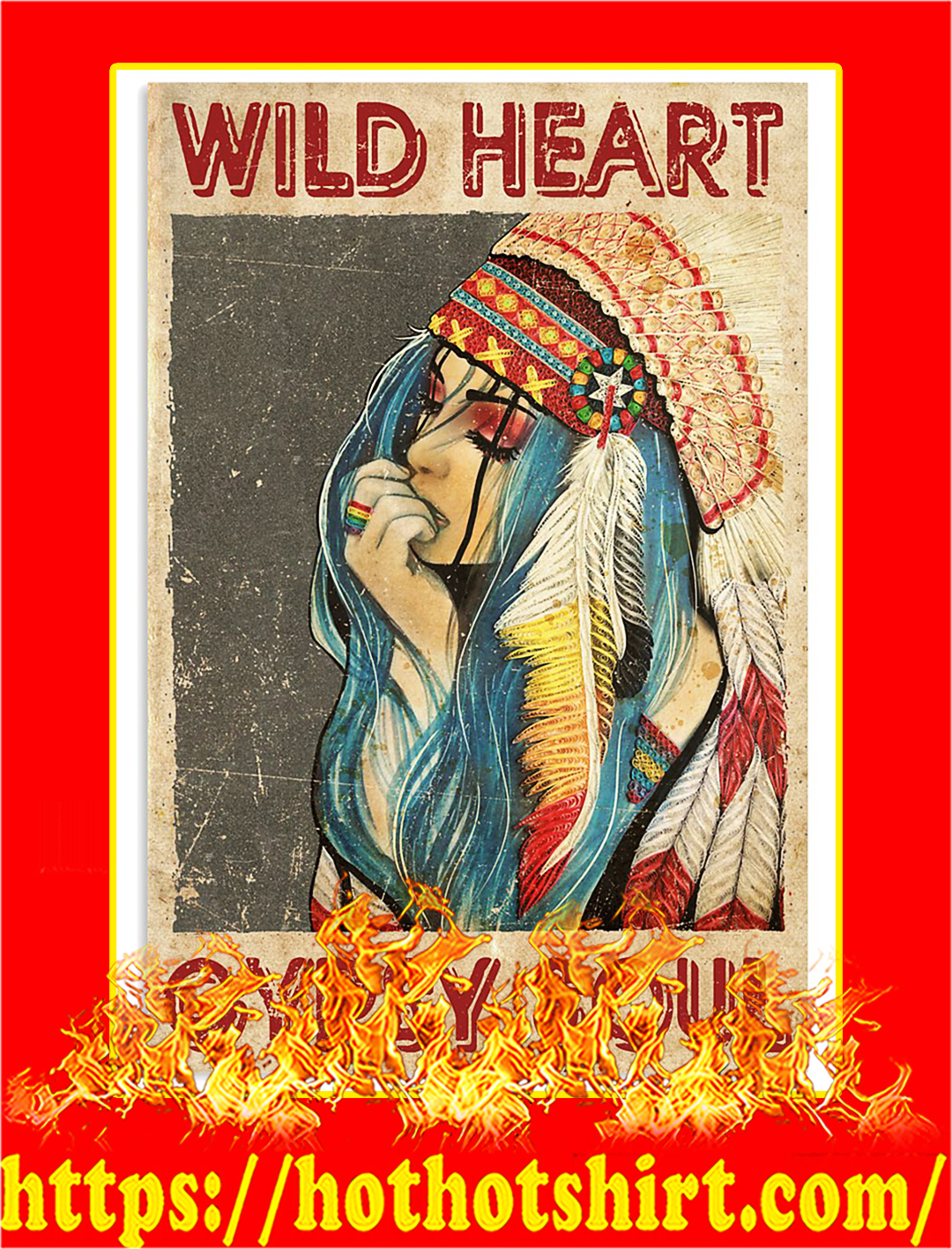 Native Wild heart gypsy soul poster - A2