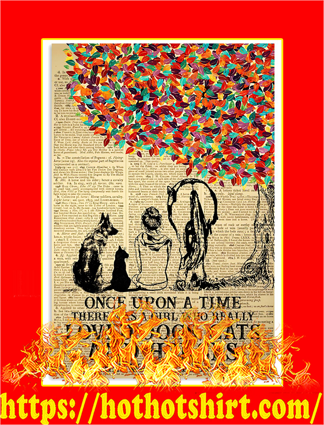Once upon a time there was a girl who really loved dogs cats and horses poster - A1