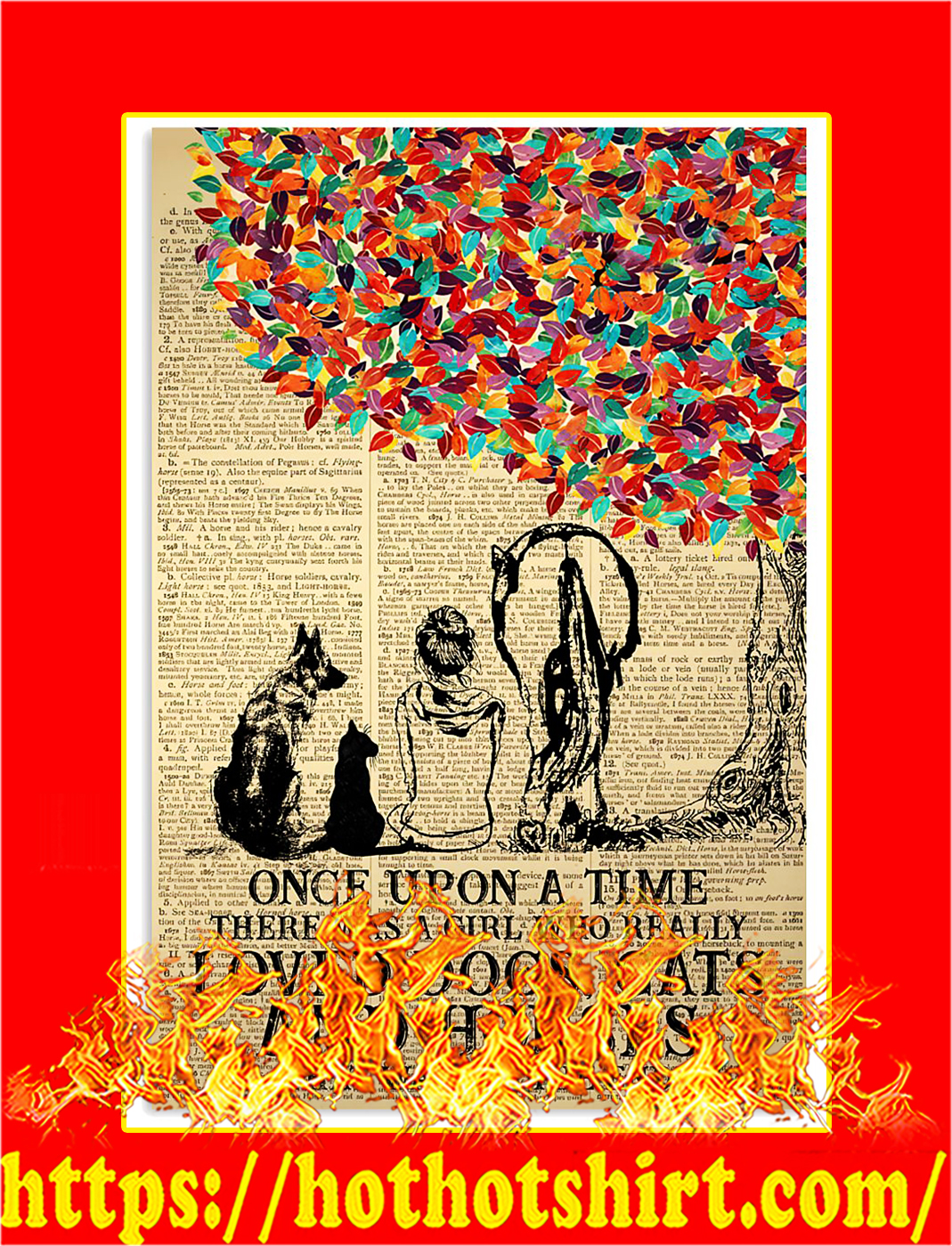 Once upon a time there was a girl who really loved dogs cats and horses poster - A4