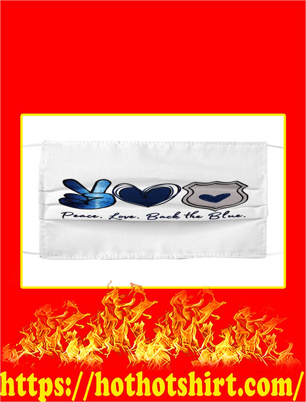 Peace love back the blue cloth mask