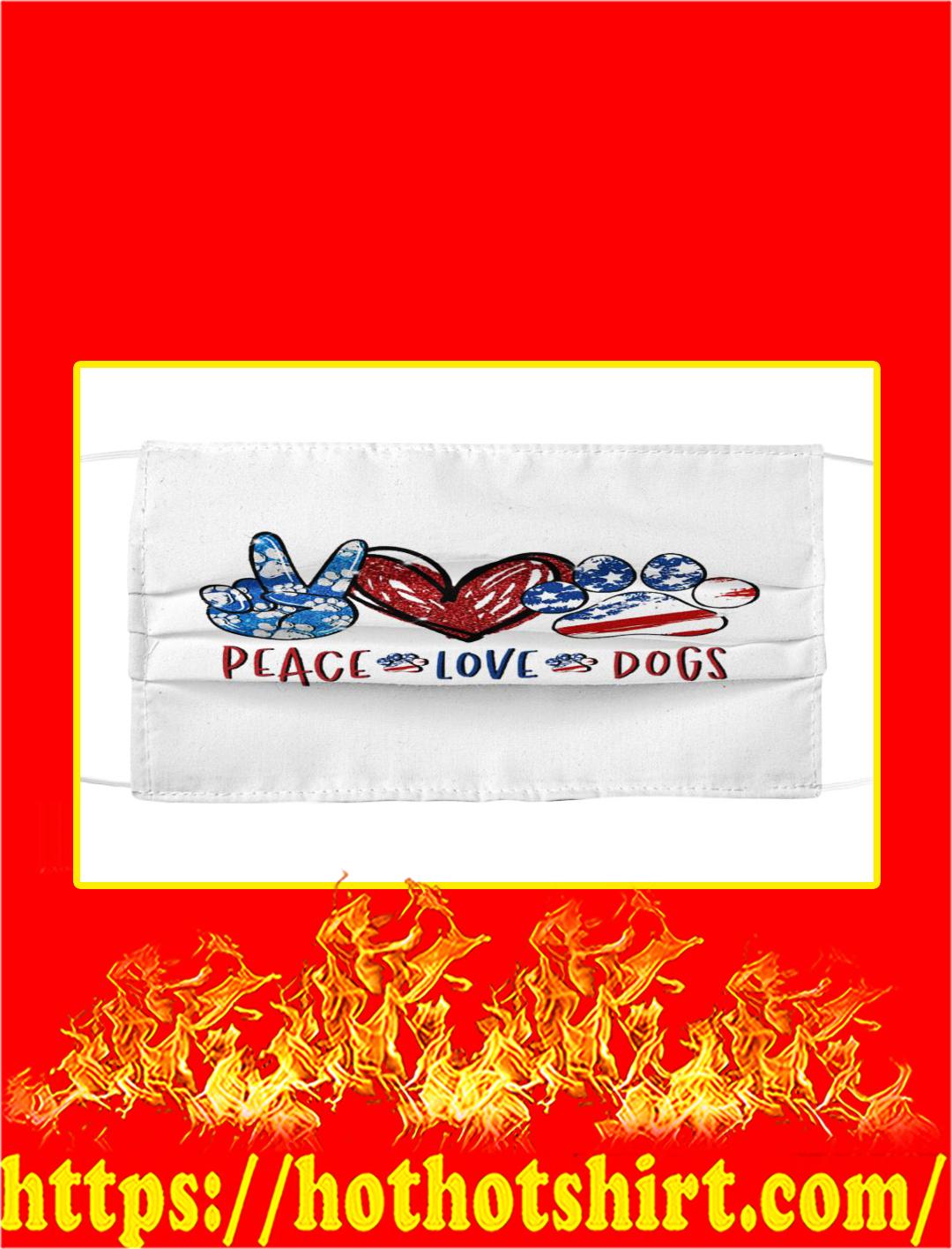 Peace love dogs face mask