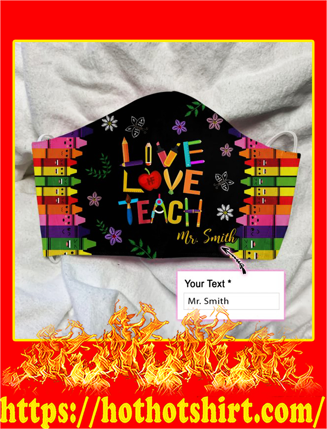 Personalized live love teach custom name face mask- pic 1