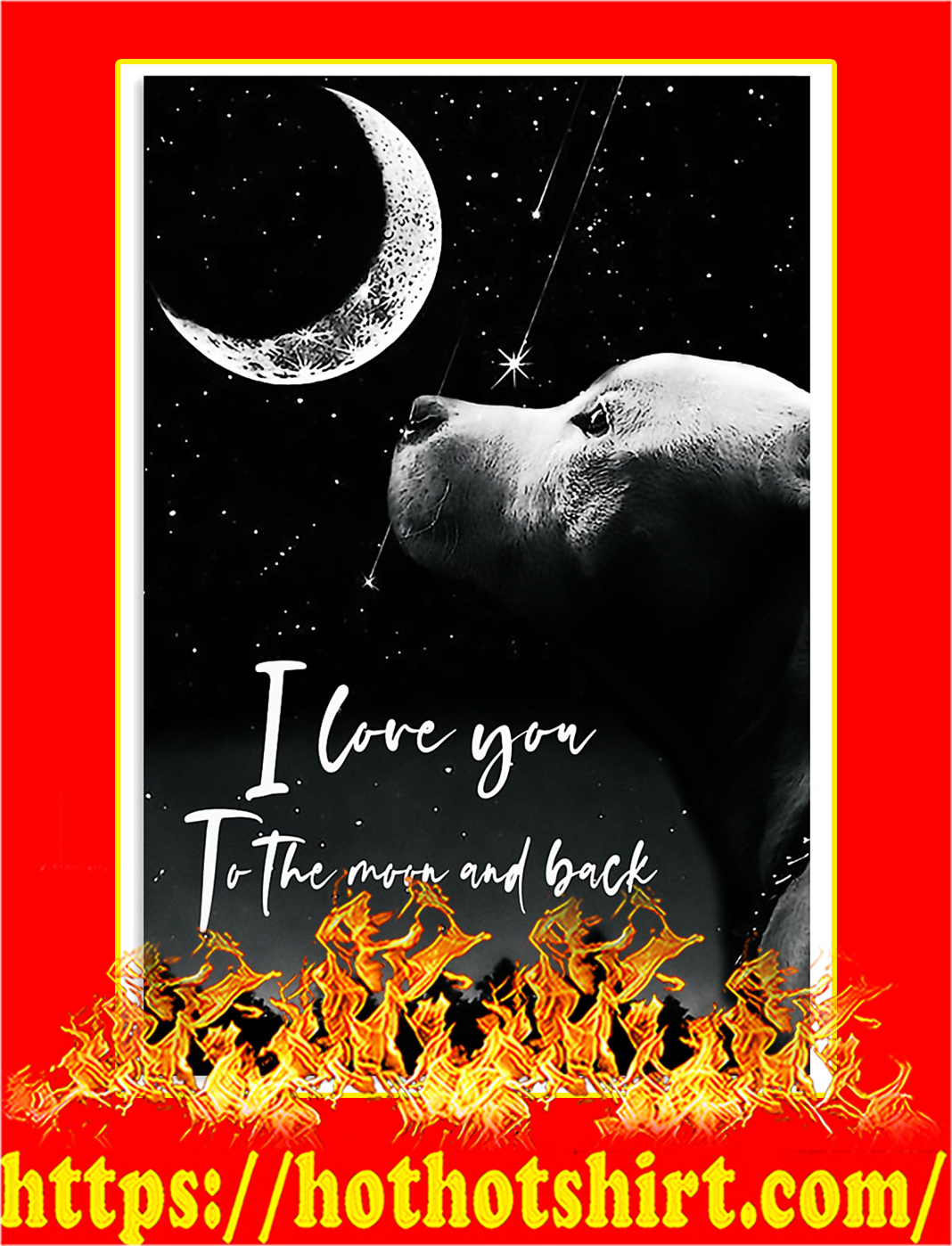Pitbull i love you to the moon and back poster - A2