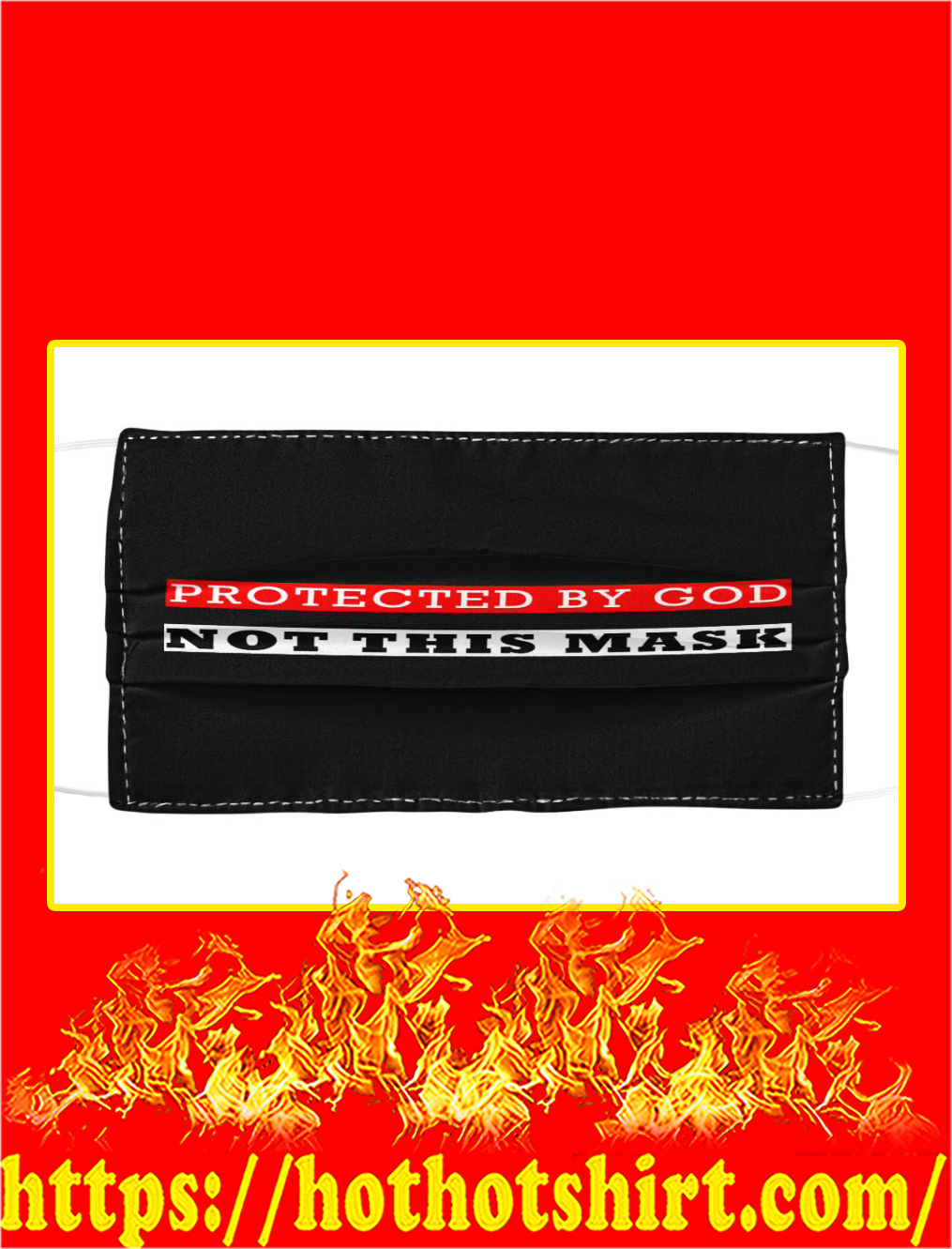 Protected by god not this mask face mask