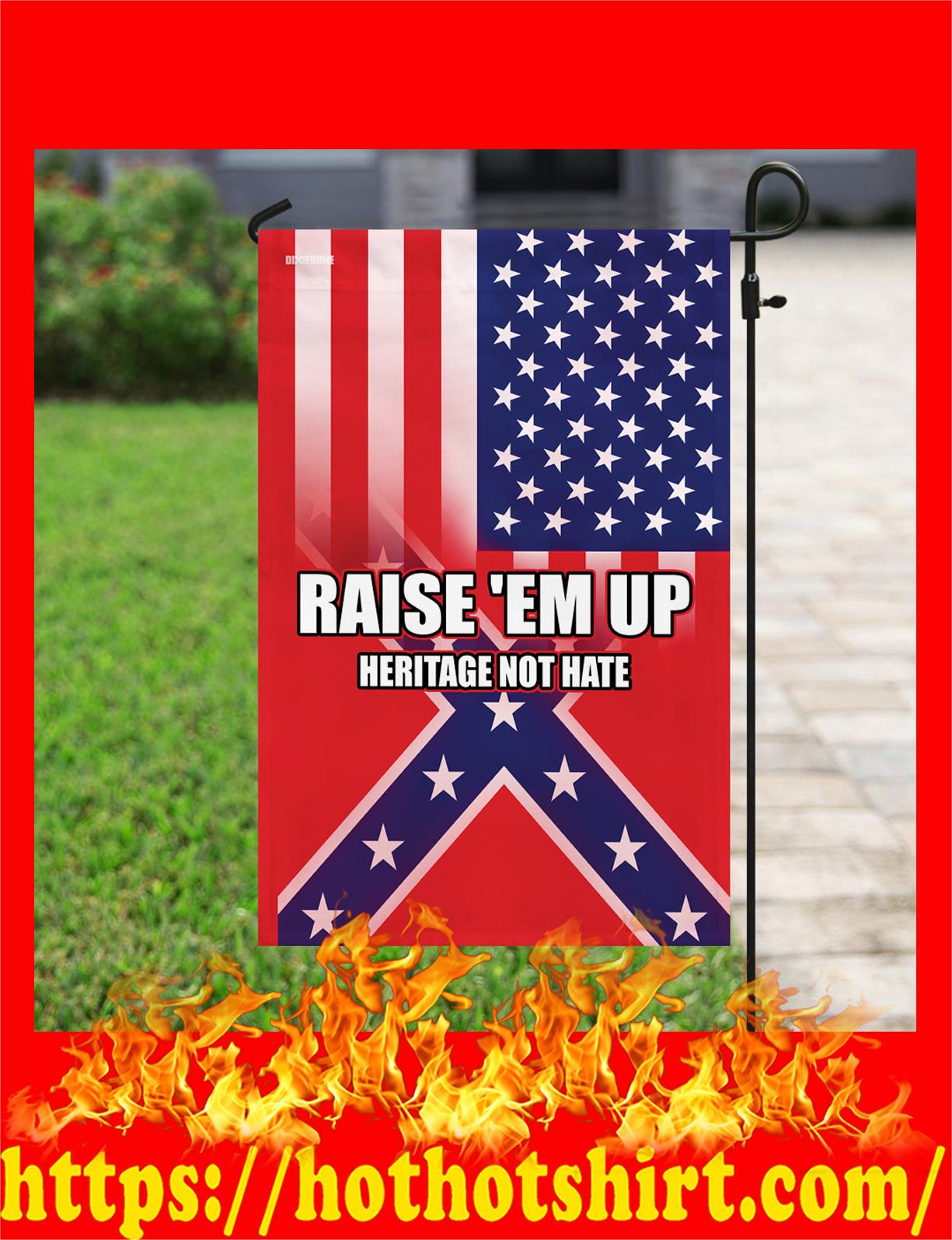 Raidse 'em up herritage not hate confederate american flag - detail