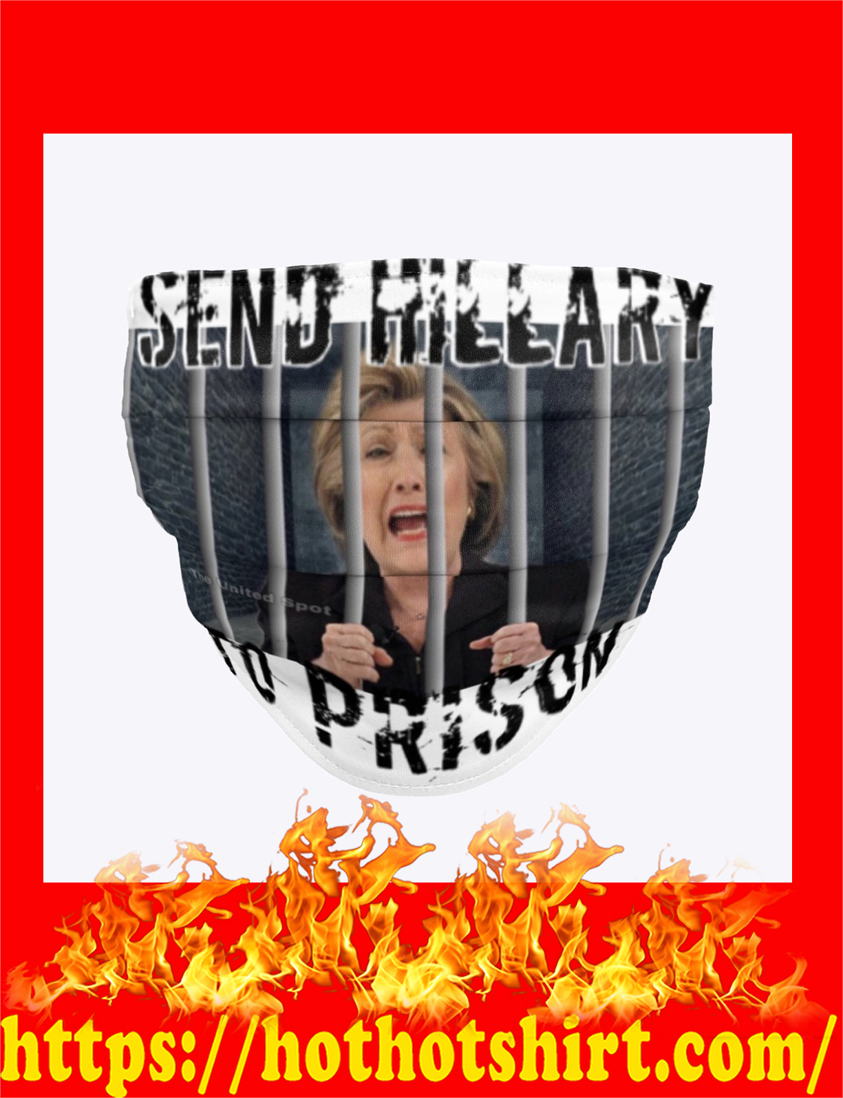 Send hillary to prison cloth face mask - detail
