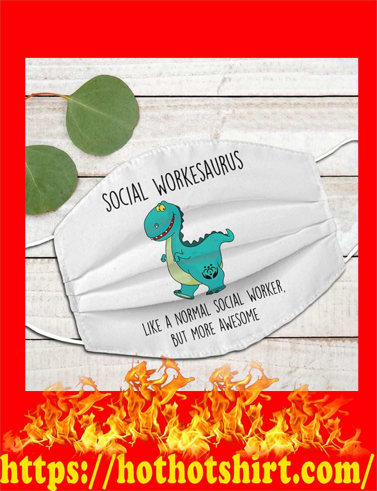 Social workersaurus like a normal social worker but more awesome face mask - detail