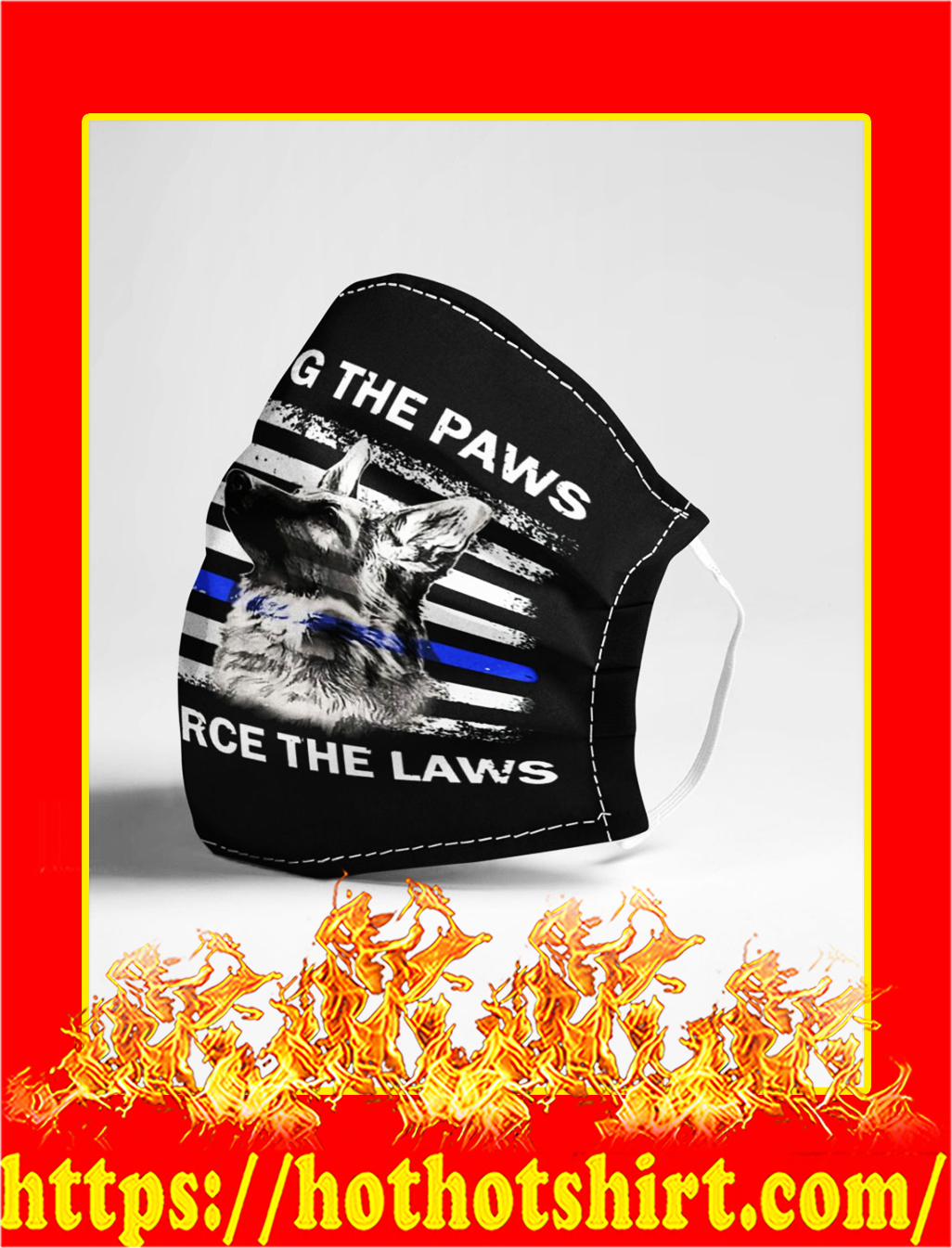 Supporting the paws that enforce the laws police dog face mask- pic 1