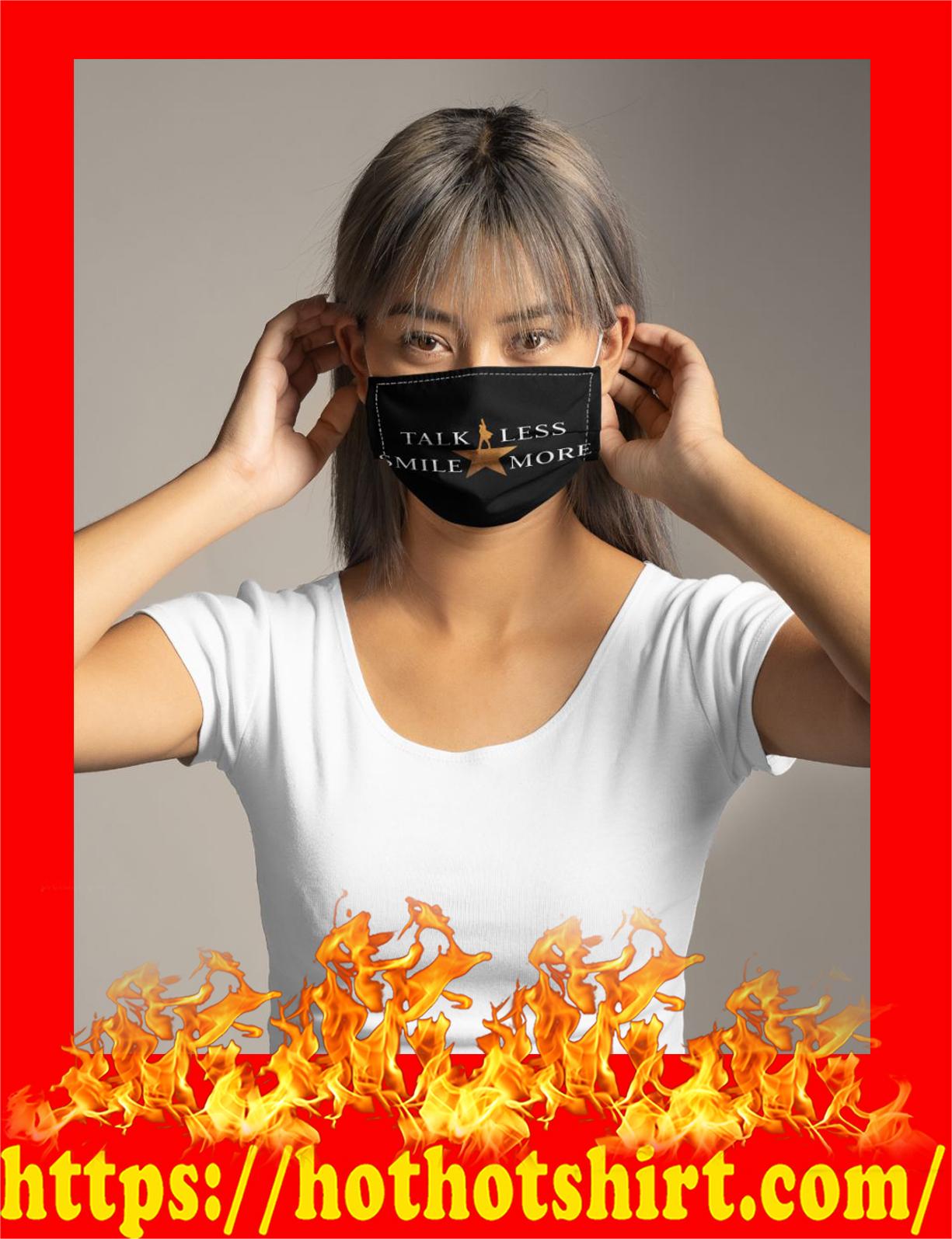 Talk less smile more face mask