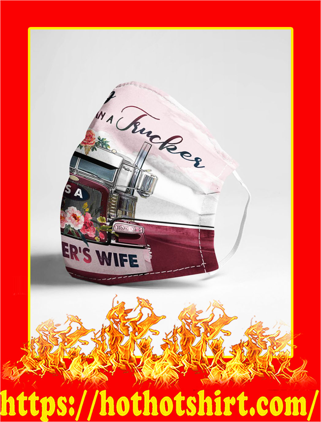 The only thing toucher then a trucker trucker's wife cloth mask- pic 1
