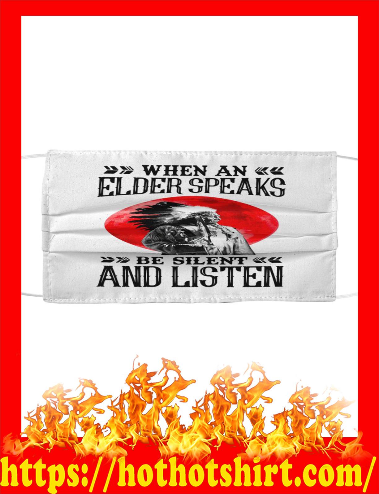 When an elder speaks be silent and listen cloth mask - detail
