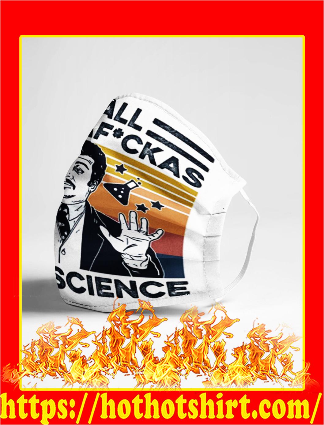 Y'all mothafuckas need science face mask- pic 1