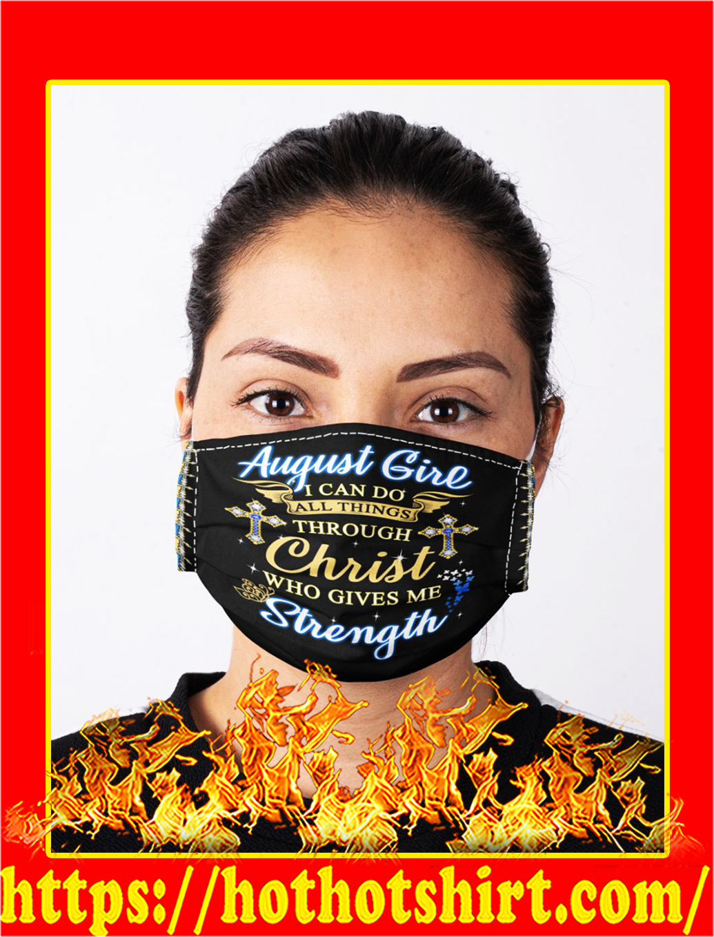 August girl i can do all things through christ who gives me strength face mask- pic 1