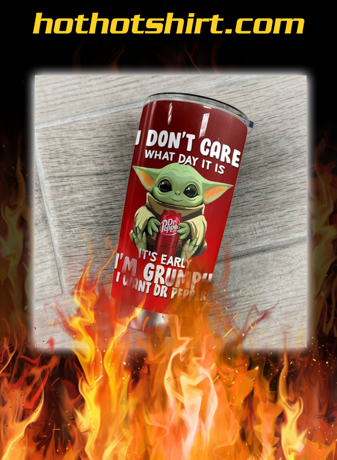 Baby yoda dr pepper i don't care what day it is personalized custom tumbler- pic 1