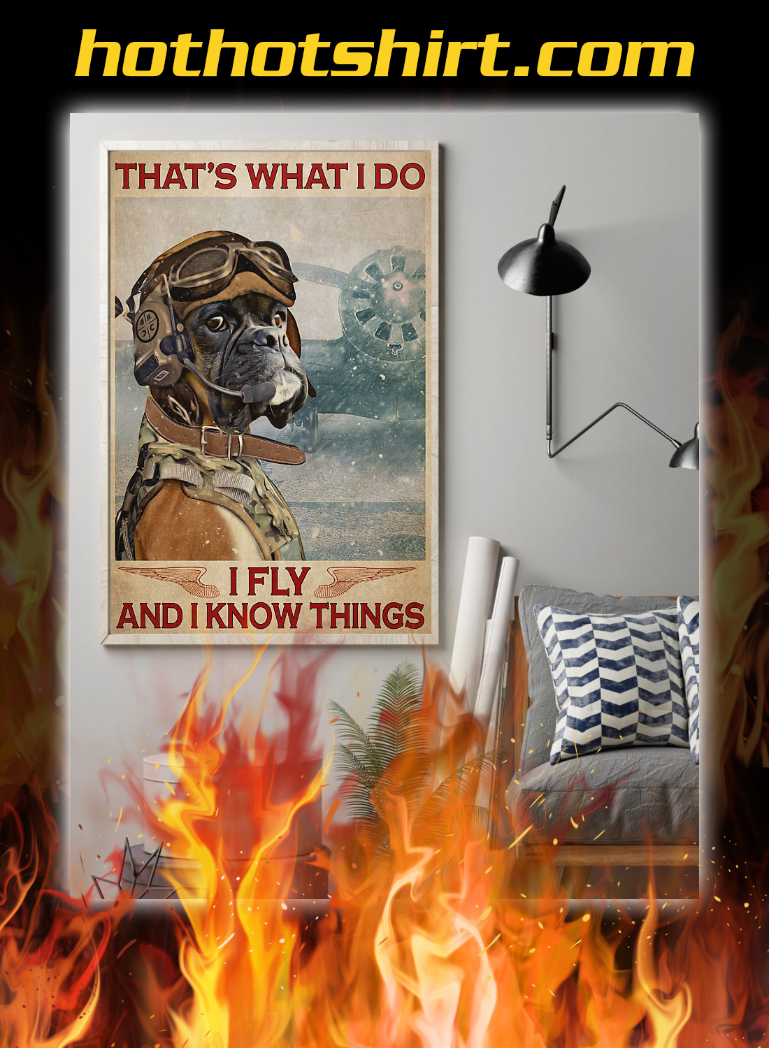 Boxer dog that's what i do i fly and i know things poster 2
