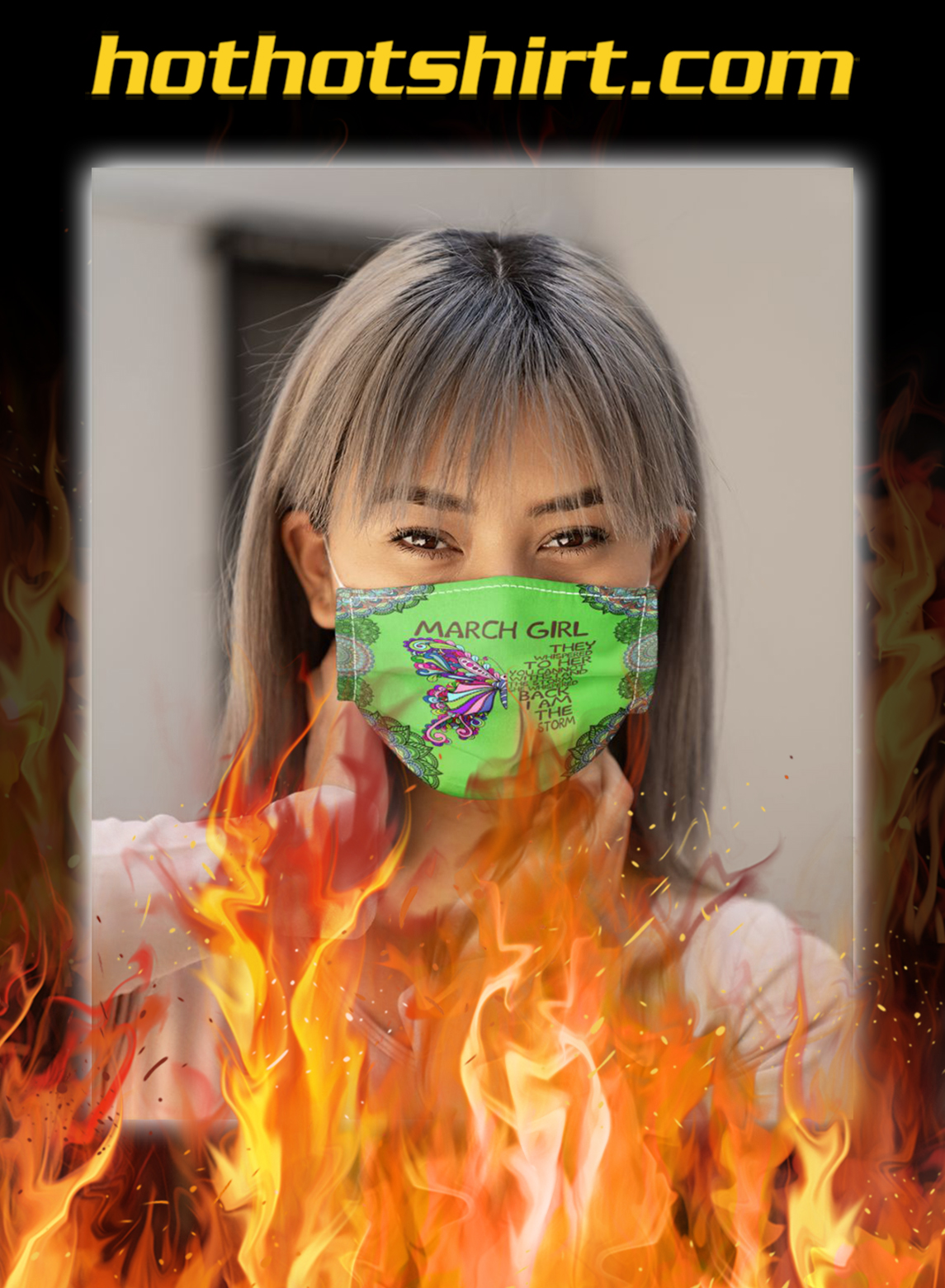 Butterfly march girl they whispered to her you cannot withstand the storm face mask- pic 1