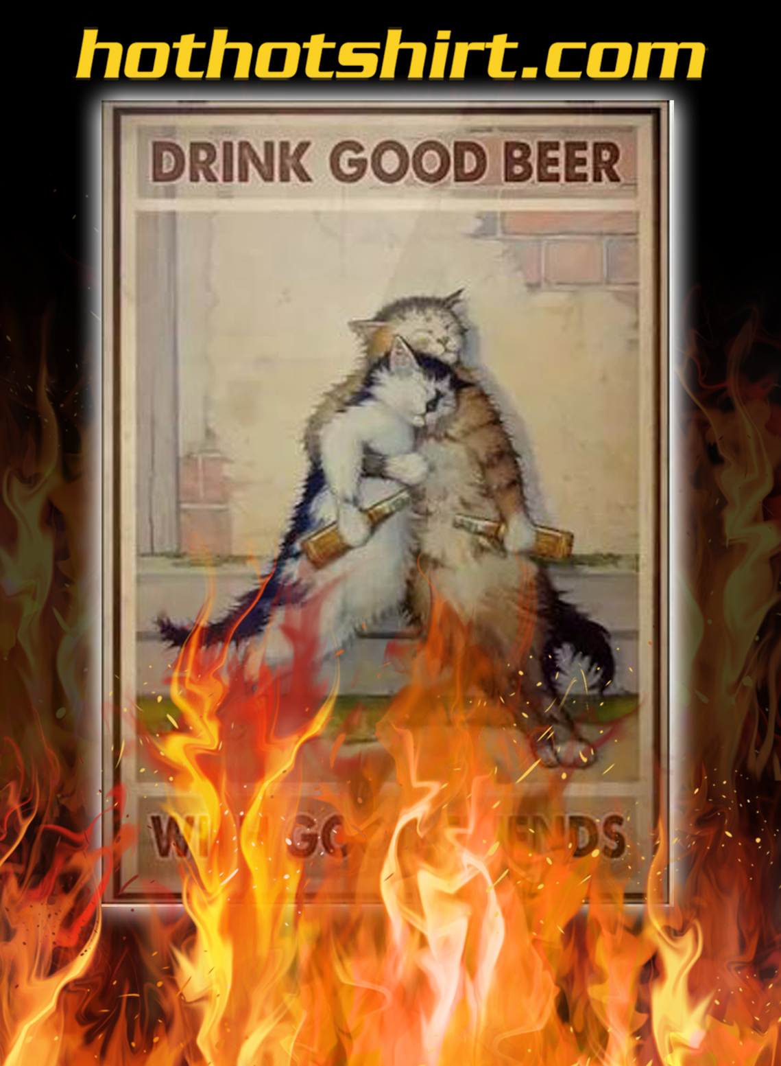 Cat drink good beer with good friends poster - A2