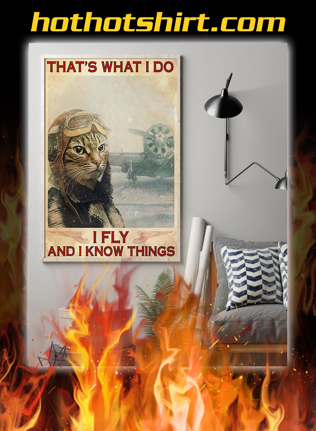 Cat that's what i do i fly and i know things poster 1