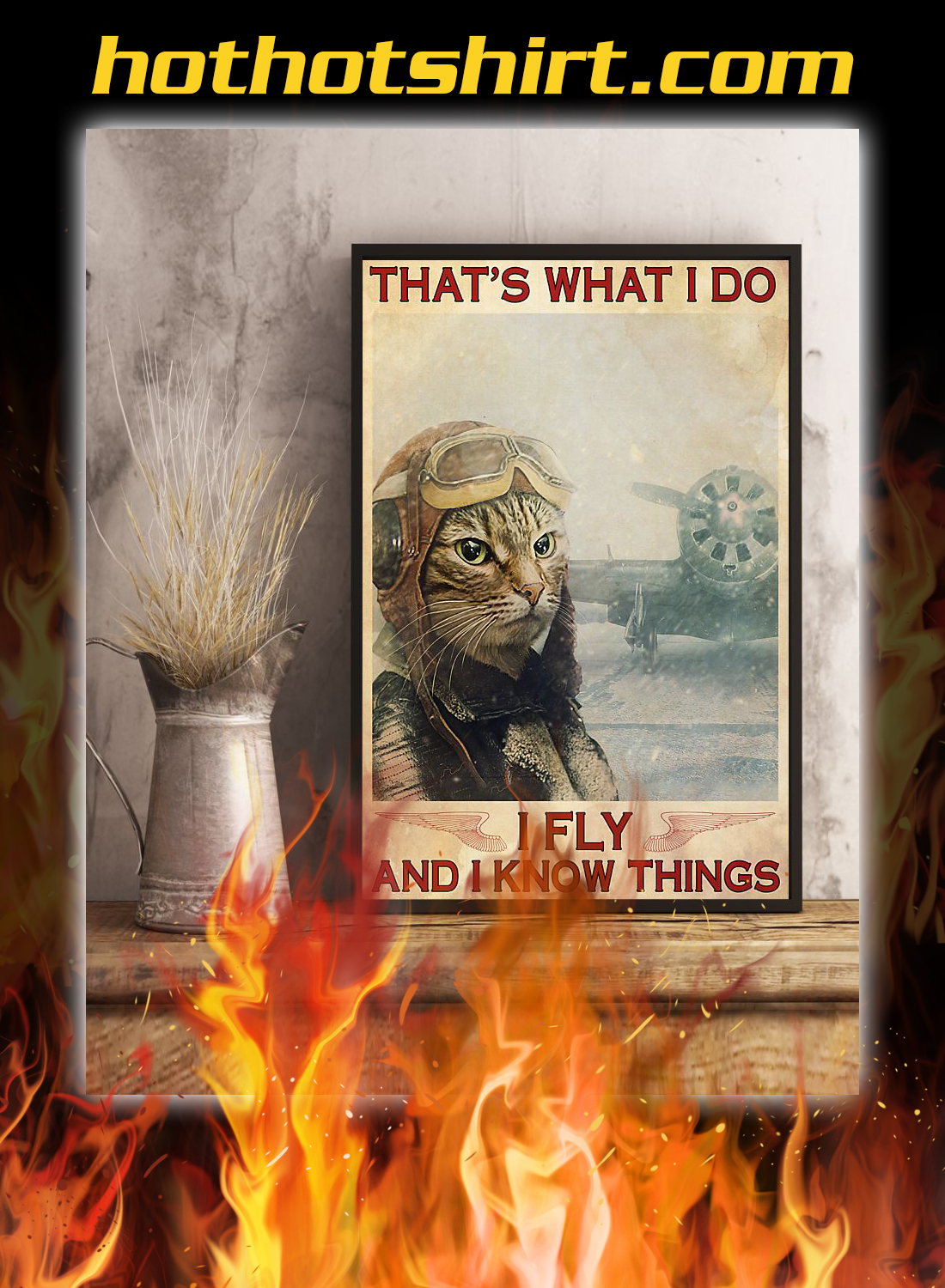 Cat that's what i do i fly and i know things poster 3