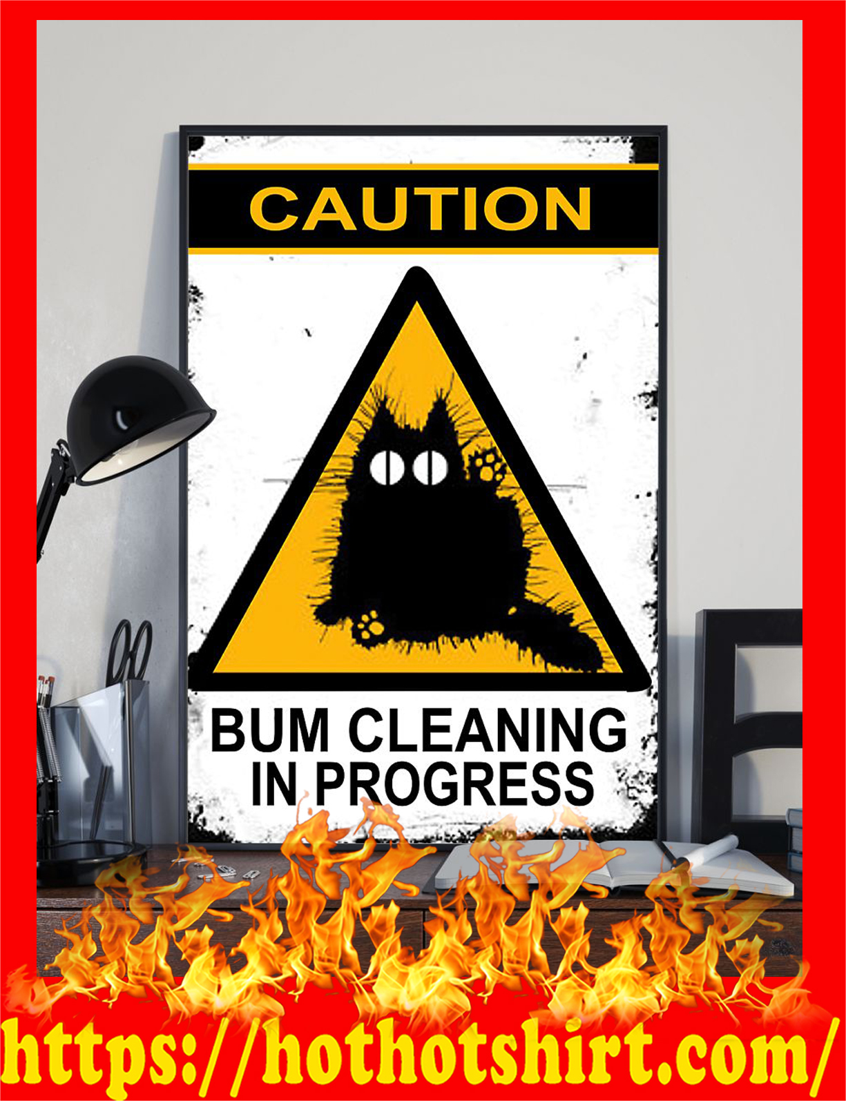Caution bum cleaning in progress poster - Pic 1