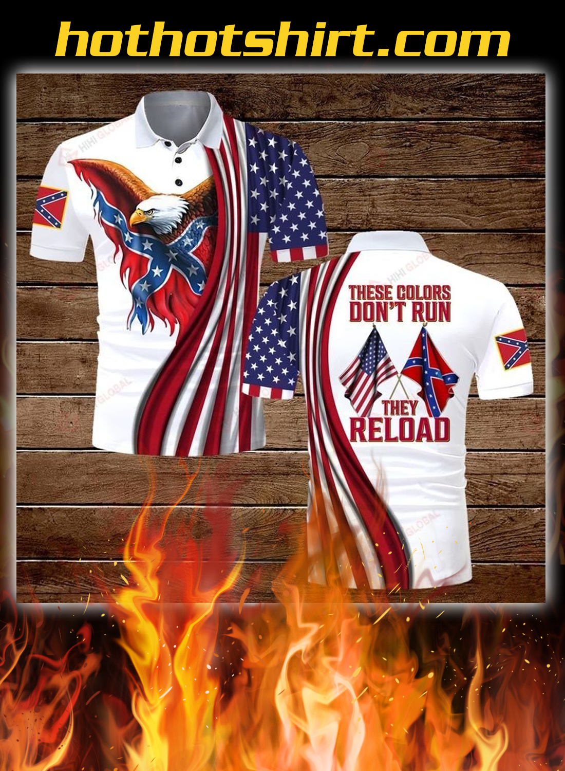Confederate states of america flag these colors don't run they reload polo shirt