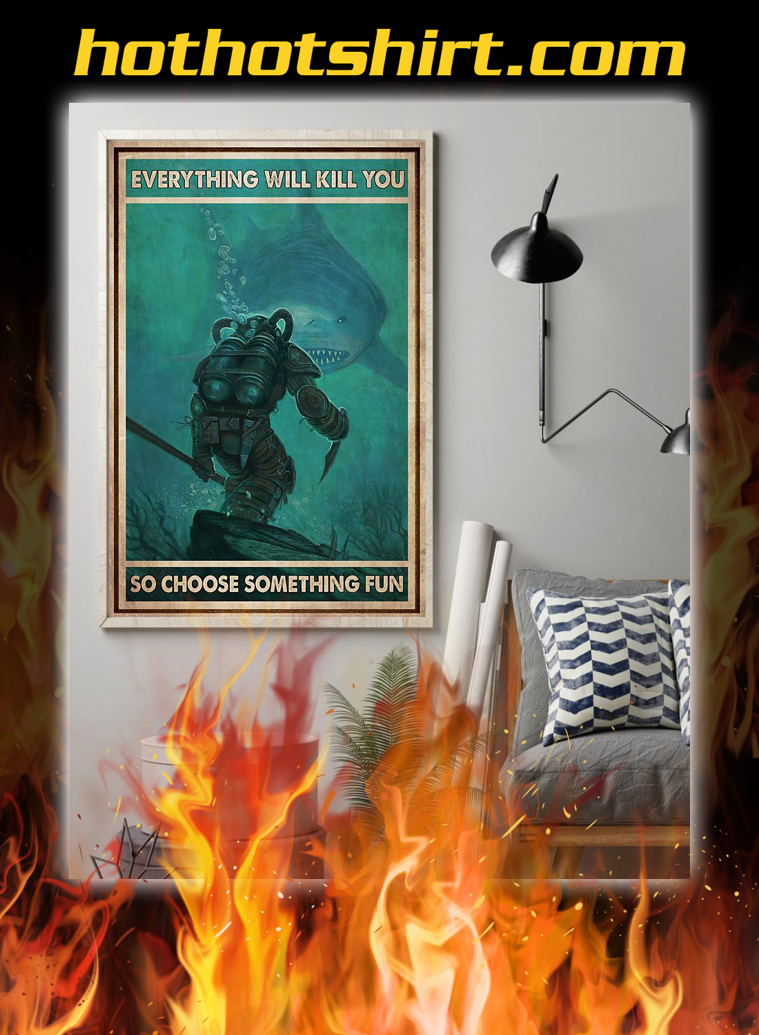 Diver and shark everything will kill you so choose something fun poster 2