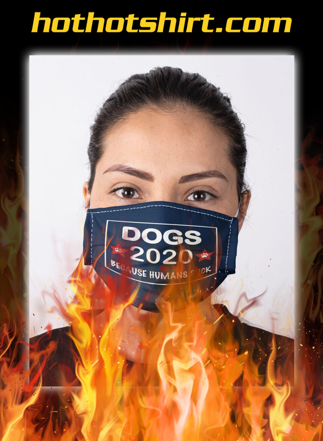 Dogs 2020 because humans suck face mask- pic 1