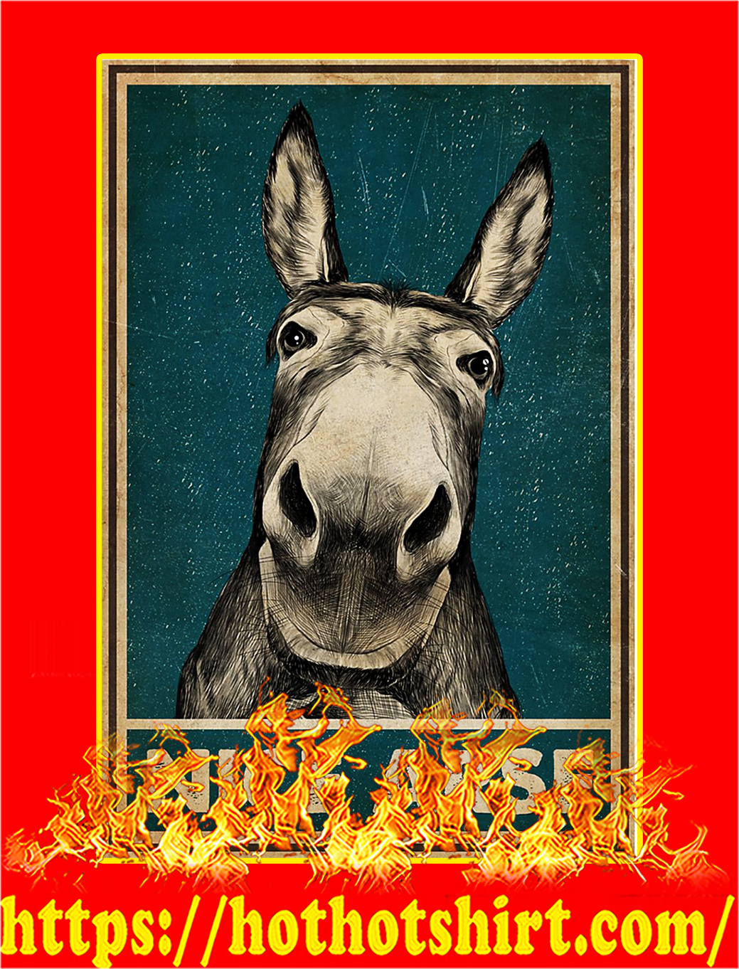 Donkey nice arse poster - A3