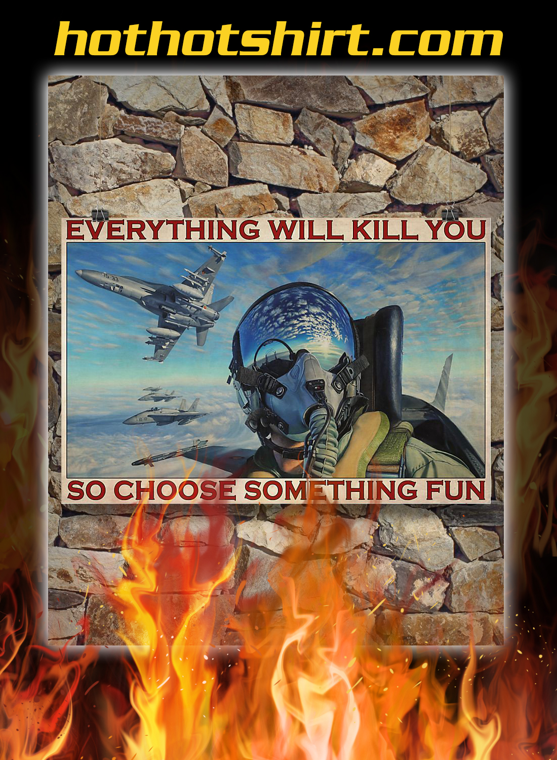 Fighter Aircraft Everything Will Kill Poster 2
