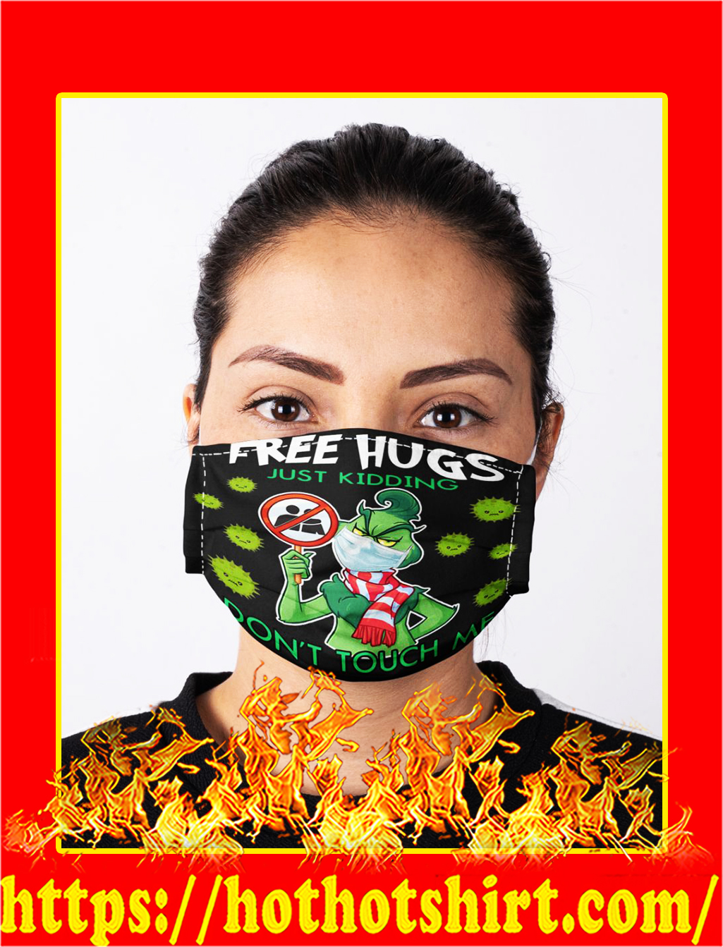 Grinch free hugs just kidding face mask- pic 1