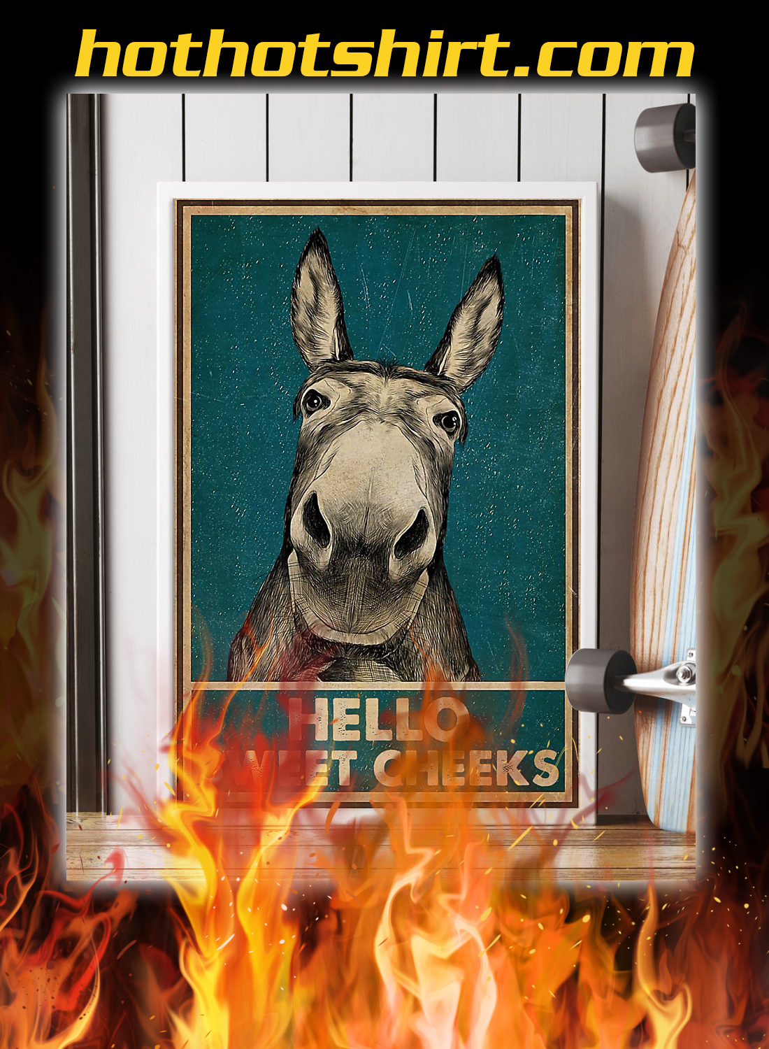 Hello sweet cheeks donkey poster 2